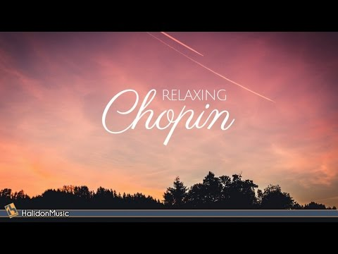 Chopin - Classical Music for Relaxation