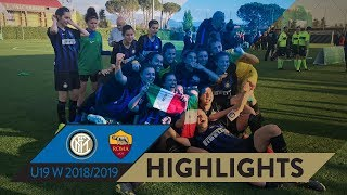 INTER WOMEN PRIMAVERA ARE THE CHAMPIONS OF ITALY! | INTER 2-2 ROMA (7-6 on penalties) | HIGHLIGHTS