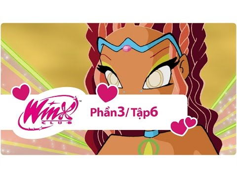 Winx Club - Phần 3 Tập 6 - Sự lựa chọn của Layla - [trọn bộ]