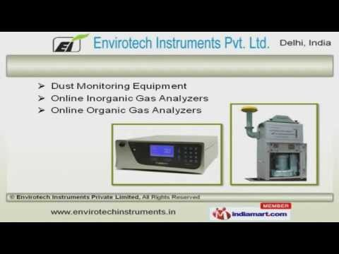 Air Pollution Monitoring Systems by Envirotech Instruments Private Limited, New Delhi