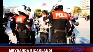 Manisa Cumhuriyet Meydanında Bıçaklama