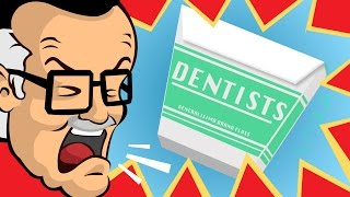 Dentists - Stan's Rants