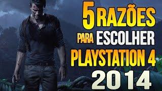TOP 5 Razões Para Escolher O PS4 Em 2014 TheGamerBoss