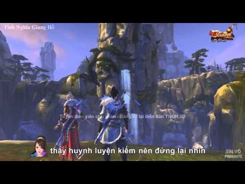 [Fan Made] Tình Nghĩa Giang Hồ (p3) - Tiếu Ngạo Giang Hồ 3D (http://tieungao.vn)