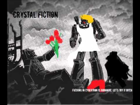 Crystal Fiction - Fucking in Cybertron is romantic. Let's try it bitch (Demo)