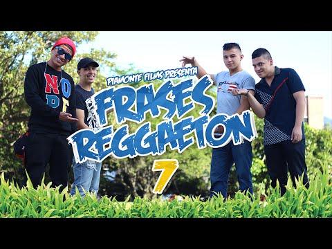 Frases Reggaeton 7