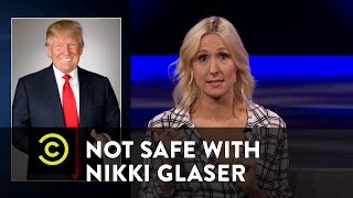 Not Safe with Nikki Glaser - Let's Talk About Sex