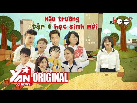 SchoolTV: Hậu Trường Tập Học Sinh Mới ( Tập 4)