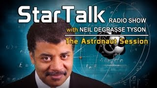 StarTalk Live: Astronaut Session