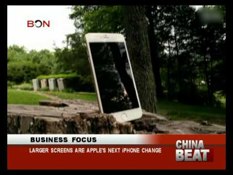 Larger screens are Apple's next iPhone change- China Beat - June 26 ,2014 - BONTV China