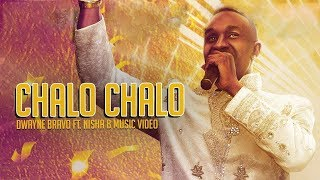 Chalo Chalo - Dwayne Bravo Feat. Nisha B (Official Music Video) - Duration: 2:53.