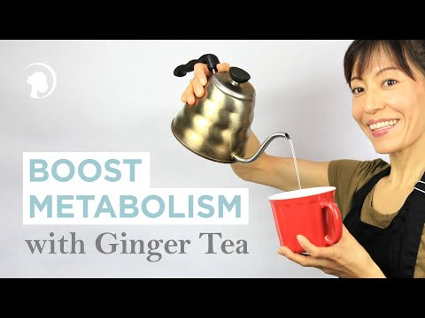 Make Ginger Tea - Clear Your System, Boost Your Metabolism