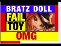 Fail Bratz Toys Review by Mike Mozart of JeepersMedia