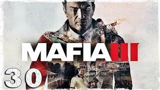 Mafia 3. #30: PCP (2/2)