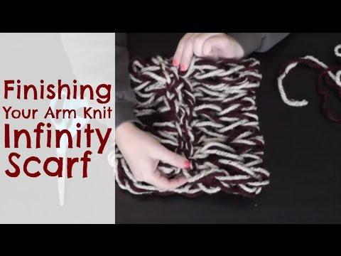 DIY Arm Knitting - Finishing Your Infinity Scarf