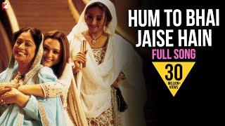 Hum To Bhai Jaise Hain - Veer-Zaara