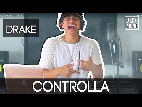 Controlla by Drake   Alex Aiono Cover