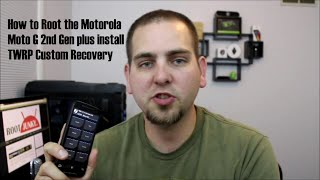 How To Root And Install TWRP Recovery On The Motorola Moto