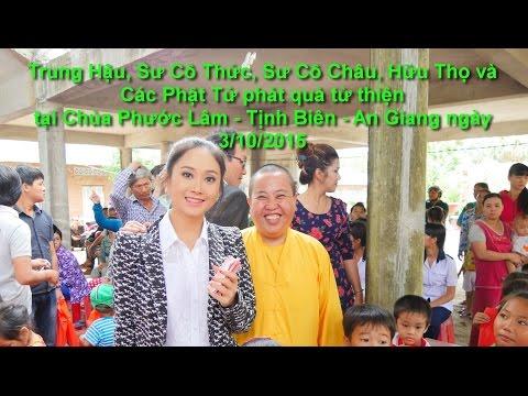 Trung Hậu phát quà từ thiện tại Chùa Phước Lâm (Chùa Lầu) Tịnh Biên - An Giang 3/10/2015