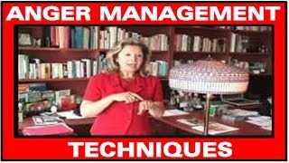 = Anger Management Techniques = Dr. L. Aznavour PhD