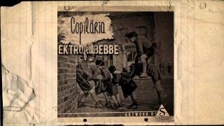 Ektro feat. BeBBe - Copilăria