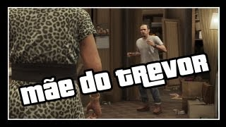 GTA V Missão: MÃE Do TREVOR Pilulas Deludamol GTA 5