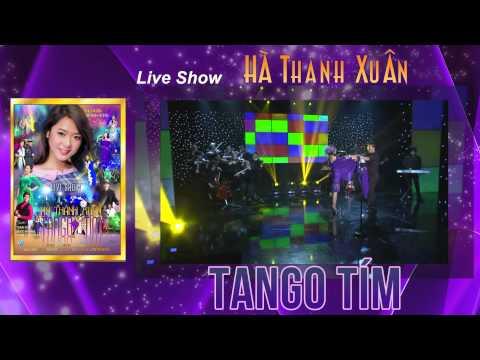 Live Show Hà Thanh Xuân Tango Tím và CD Qua Ngõ Nhà Em