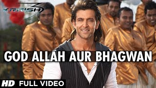 God Allah Aur Bhagwan - Krrish 3 Video song