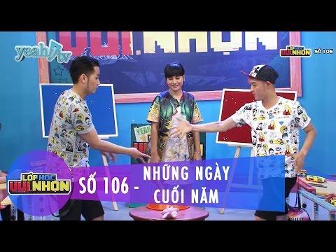 Lớp Học Vui Nhộn 106 | Những Ngày Cuối Năm | Hòa Minzy & Phạm Hồng Phước | Fullshow [Game Show]