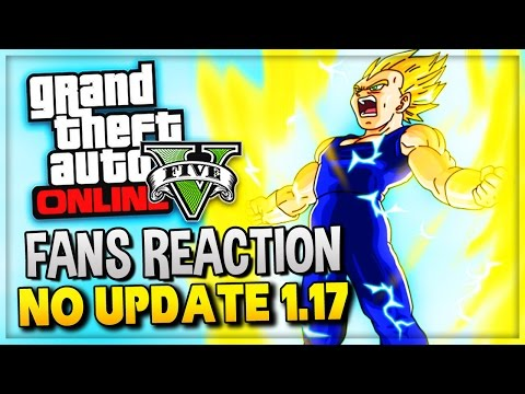 GTA 5 Online - Fans Reaction To No 1.17 Update DLC (GTA V Gameplay Commentary)