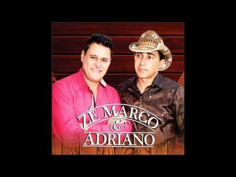 Zé Marco & Adriano - Amigo do Rei - Lançamento 2014