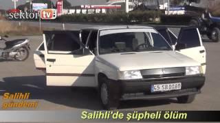 Salihli'de şüpheli ölüm