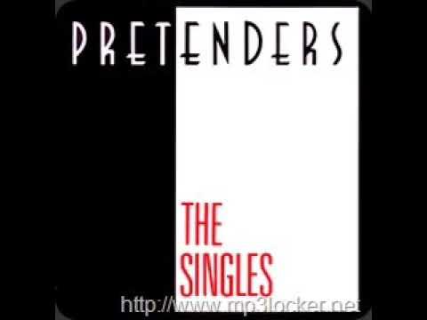 PRETENDERS ( the singles)