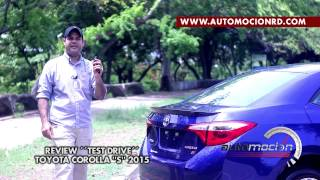 TOYOTA COROLLA S 2015 REVIEW/TEST DRIVE (ESPAÑOL)