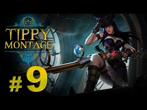 Tuyển tập Caitlyn trong tay Tippy - Tippy Montage P9