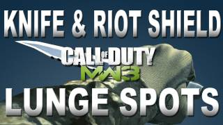 Modern Warfare 3: Knife & Riot Shield Lunge Spots