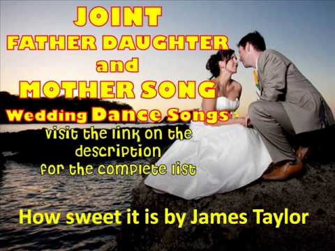 Father Daughter Wedding Songs And Mother Son Wedding Songs 2013