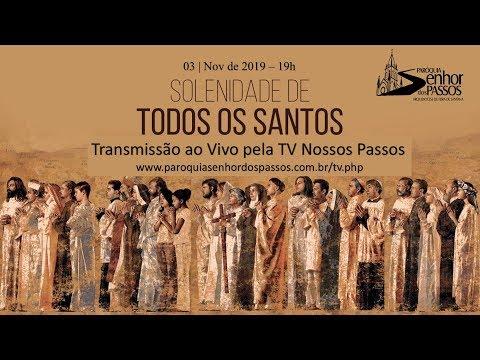 Missa do 31º Domingo do Tempo Comum - Solenidade de Todos os Santos  - 03/11/2019 - 19h00