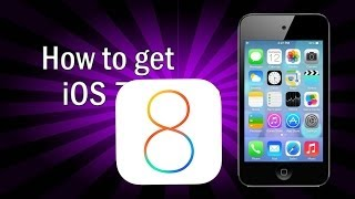 How To Get IOS 8 On IPod Touch 4g + 2g [TUTORIAL]