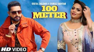 100 Meter Geeta Zaildar-  Gurlej Akhtar Video HD Download New Video HD