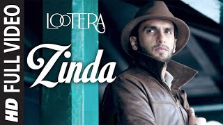Lootera - Zinda Hoon Yaar Full HD Video Song
