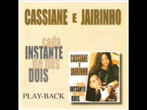 Cassiane e Jairinho - Cada Instante de Nós Dois (playback)