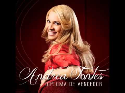 Andrea Fontes   Cd Completo Diploma de Vencedor 2013