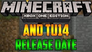 Minecraft Xbox One And TU14 RELEASE DATE News And