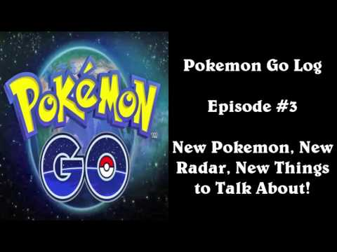 SlimKirby Logs: Pokemon Go - #3. New Radar, New Things to Discuss