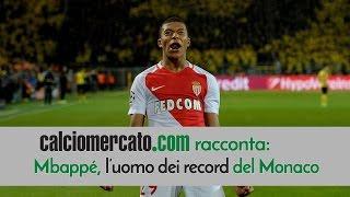 Tutto su Mbappè, l'uomo dei record del Monaco, rivale e sogno della Juve
