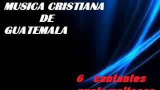 Musica Cristiana De Guatemalamix,,,,3D