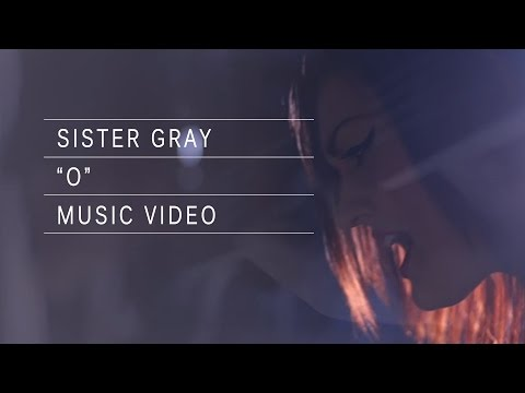 Sister Gray - O