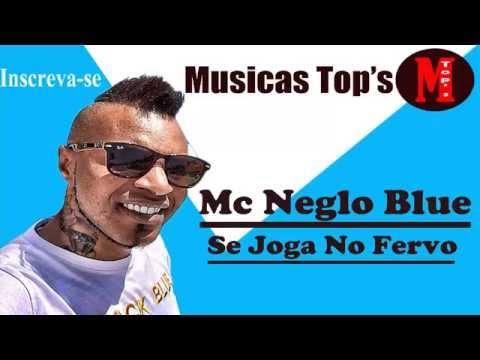 MC Nego Blue - Se Joga No Fervo  (prod DJ Caverinha) +Letra da Musica Lançamento 2014