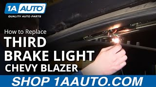 How To Install Replace Third Brake Light Chevy Blazer GMC